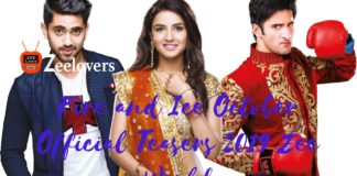 Fire and Ice October Official Teasers 2019 Zee World
