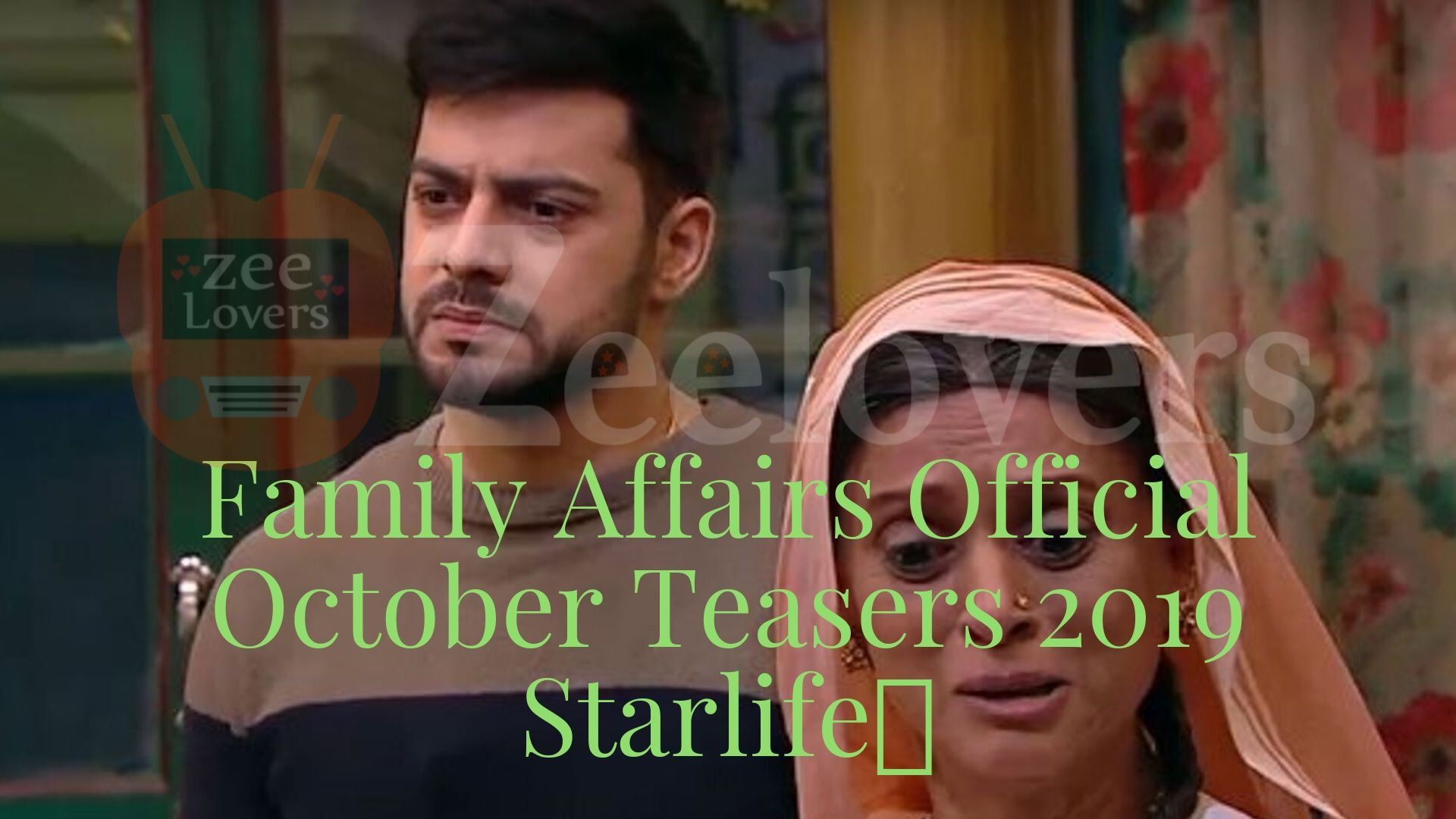 Family Affairs Official October Teasers 2019 Starlife
