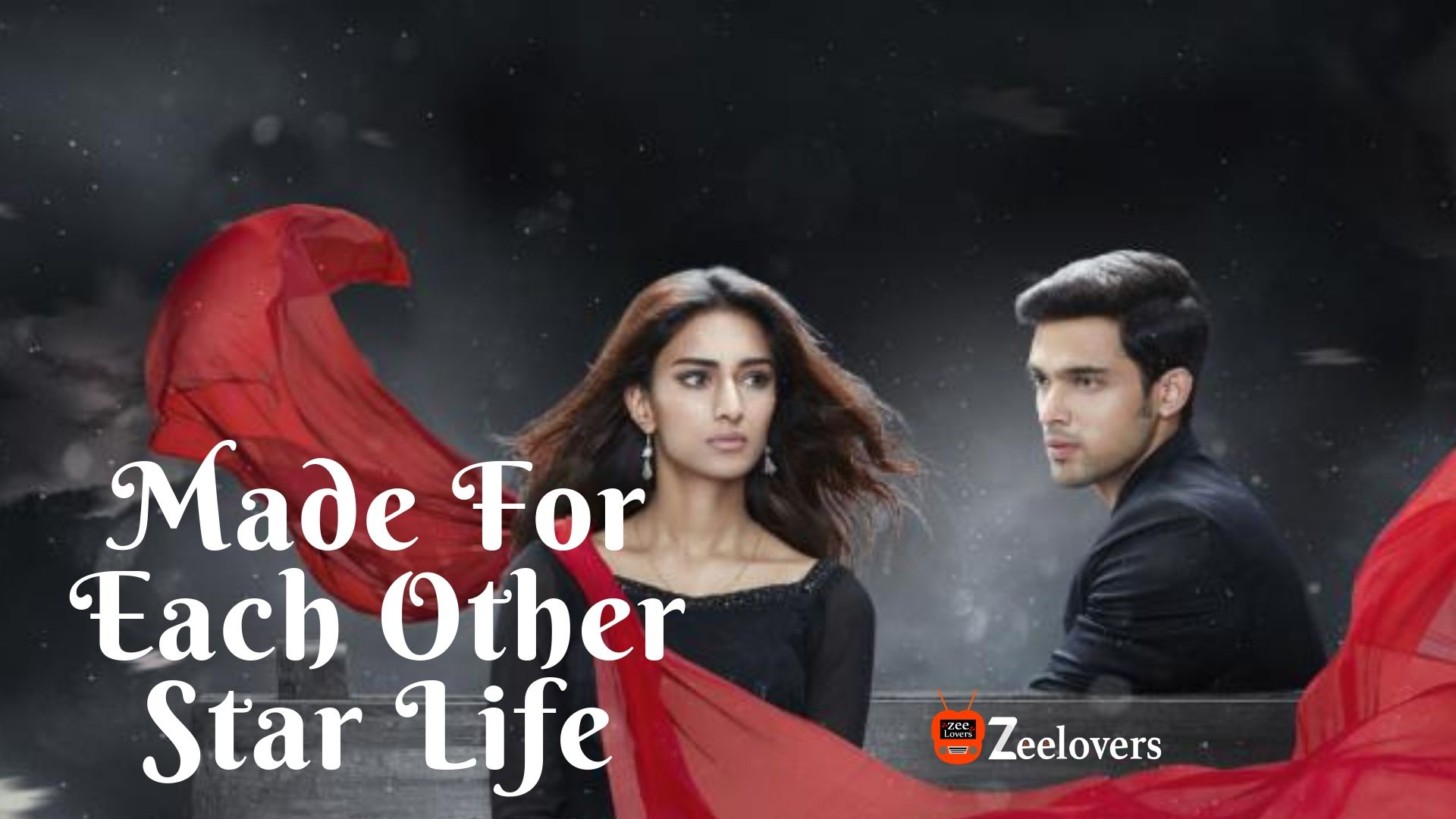 Star Life: Made For Each Other Full story, Teasers, Plot