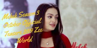 Mehek Season 3 October Official Teasers 2019 Zee World