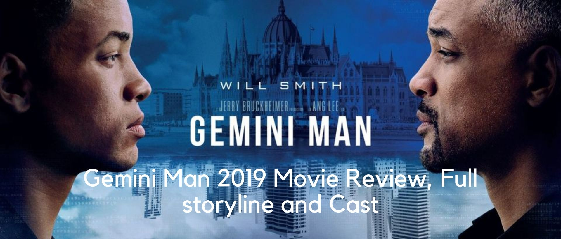 Gemini Man 2019 Movie Review, Full storyline and Cast