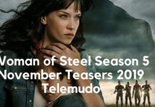 Woman of Steel Season 5 November Teasers 2019 Telemudo