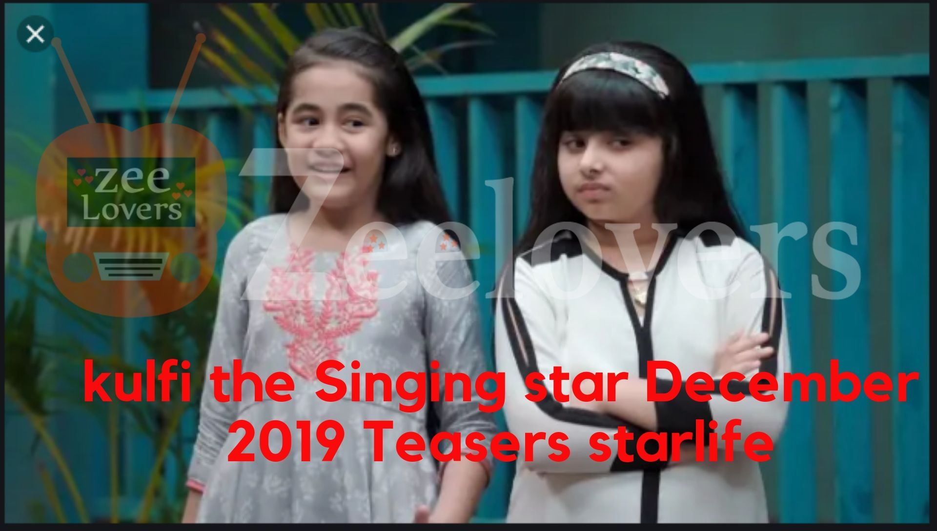 kulfi the Singing star December 2019 Official Teasers starlife