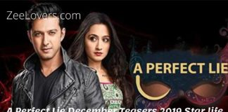 A Perfect Lie December Teasers 2019 Star life