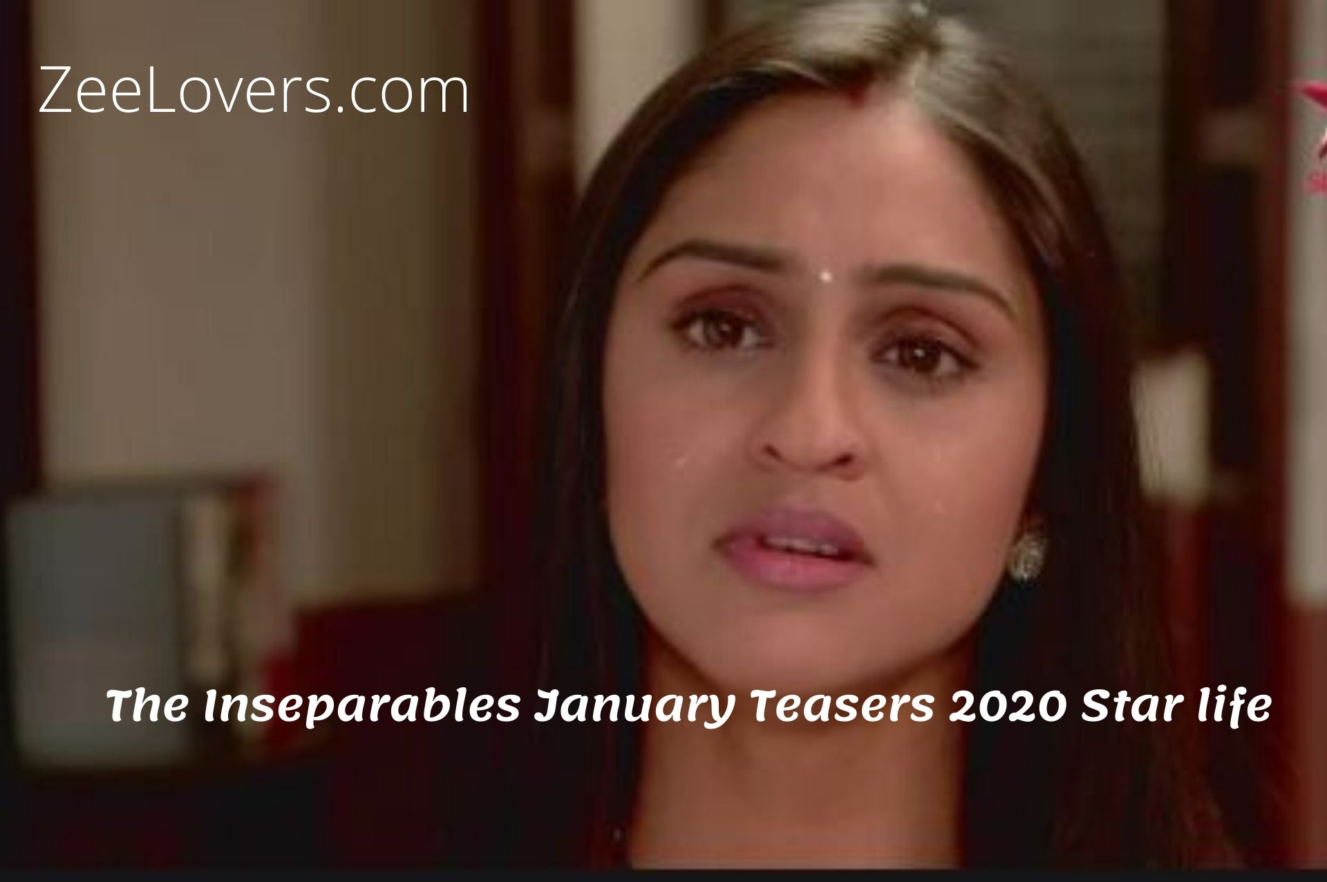 The Inseparables January Teasers 2020