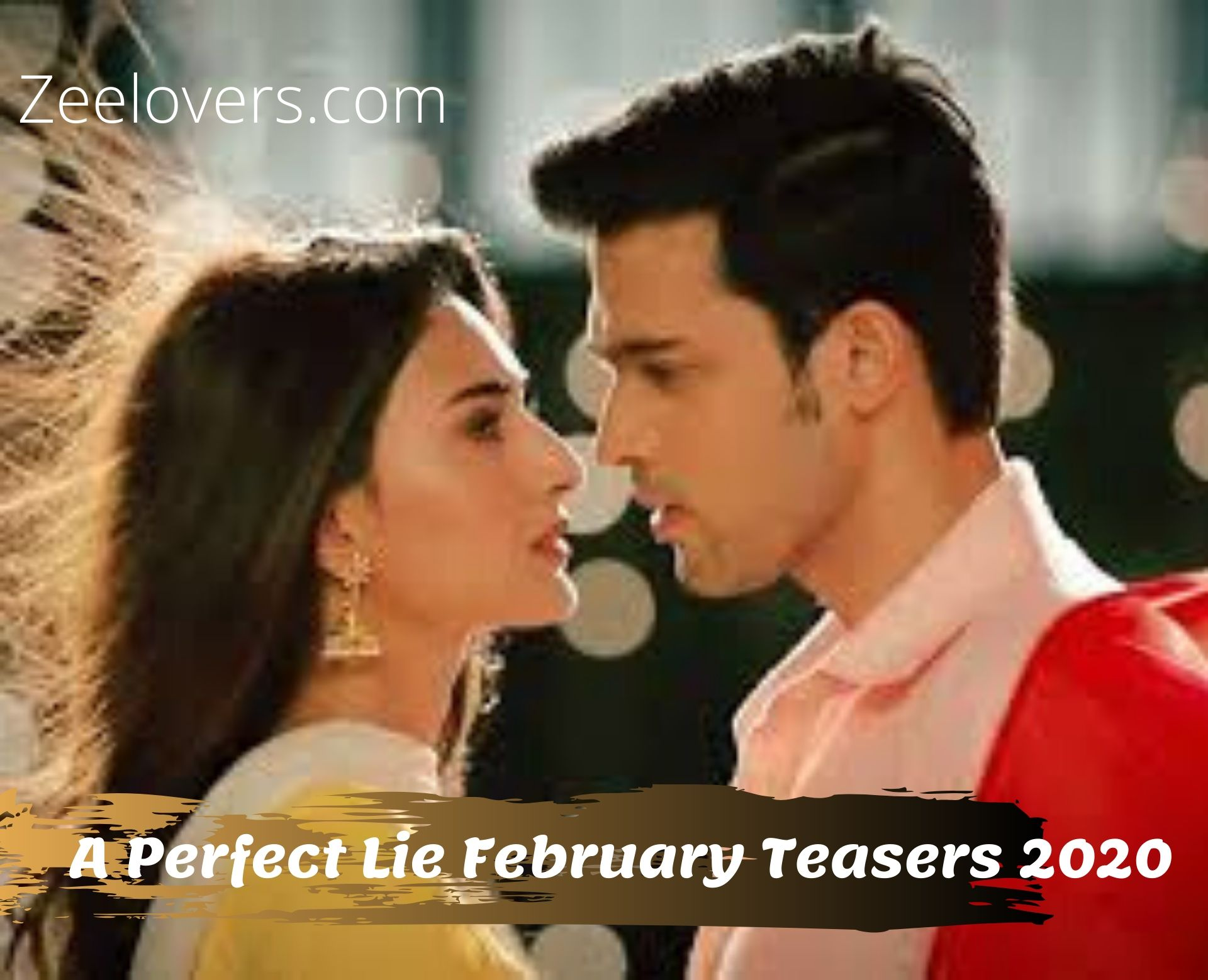 A Perfect Lie February Teasers 2020