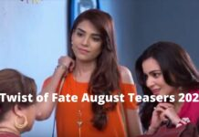 Twist of Fate August Teasers 2020