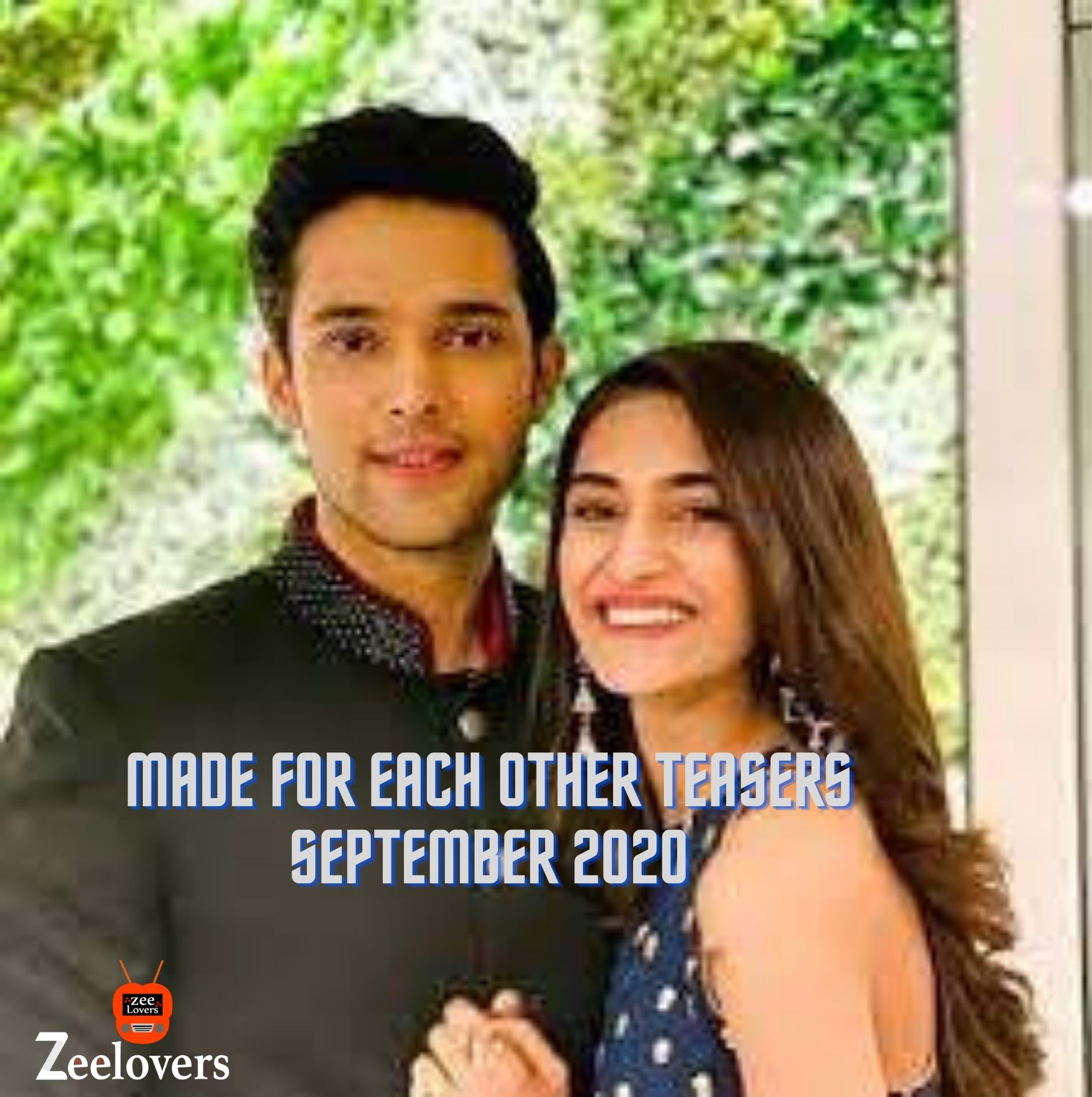 Made for each Other Teasers September 2020