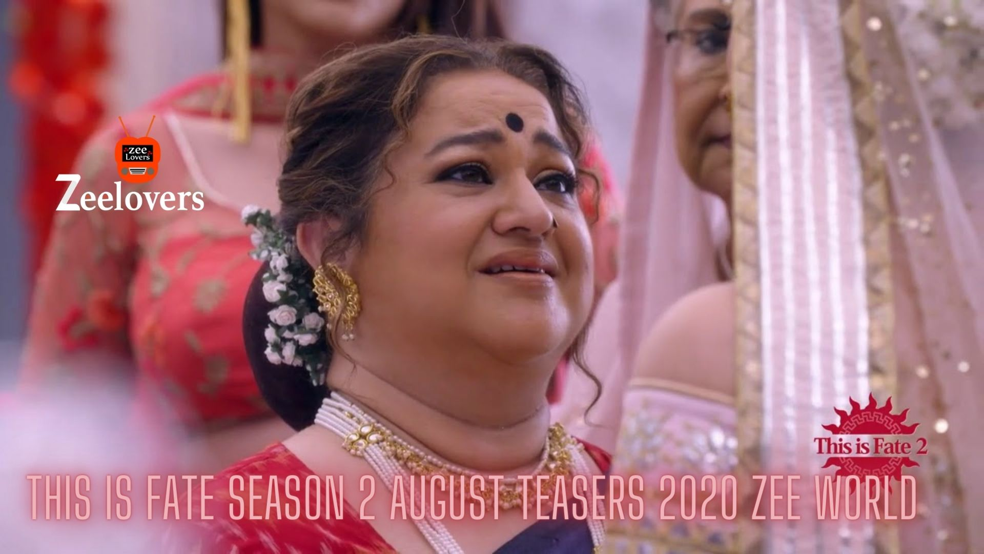 This is Fate Season 2 August Teasers 2020 Zee world