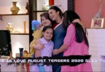 This is Love August Teasers 2020 Glow Tv