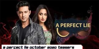 A Perfect Lie October 2020 Teasers Star life