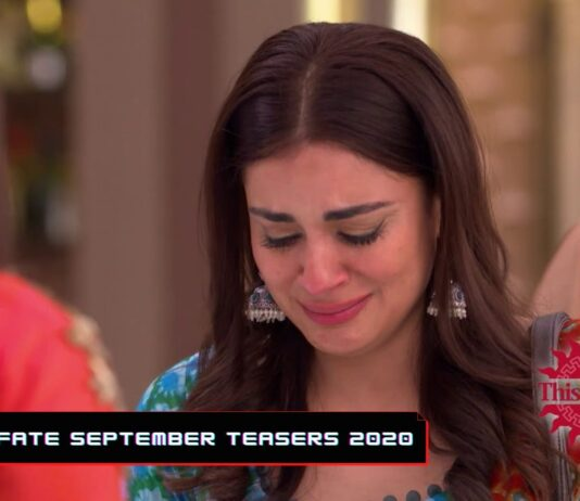 This is fate September Teasers 2020