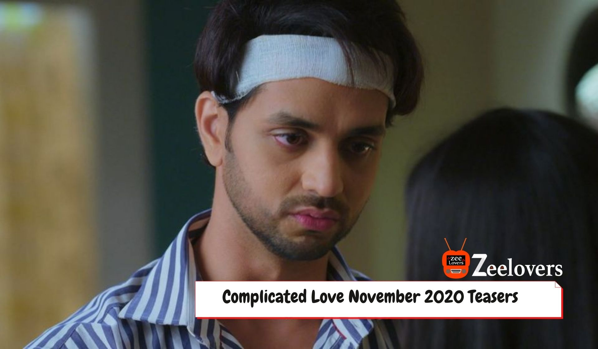 Complicated LoveTeasersNovember 2020