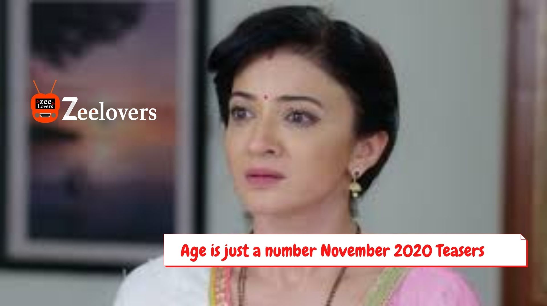 Age is just a number November 2020 Teasers