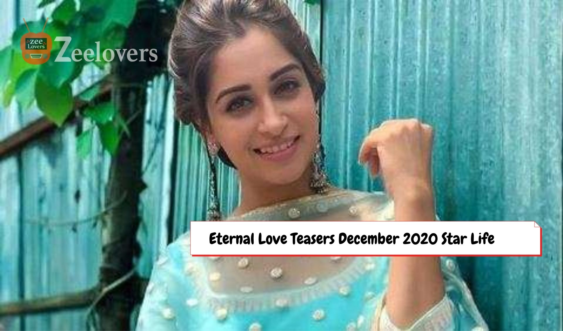 Eternal Love Teasers December 2020 Star Life