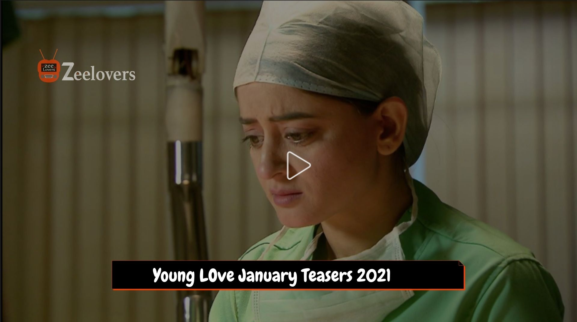 Young LOve January Teasers 2021
