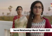 Sacred Relationships March Teasers 2021