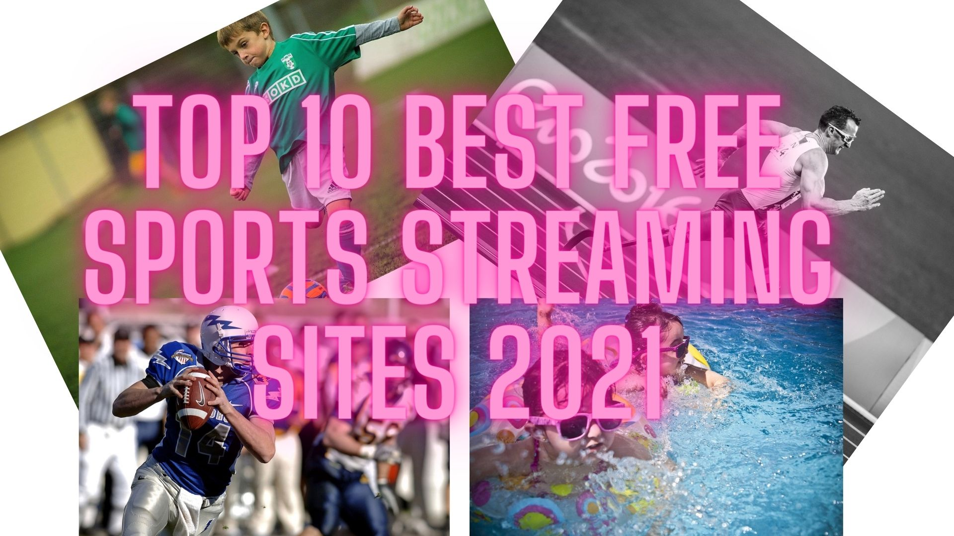 Best Free Sports Streaming Sites 2021