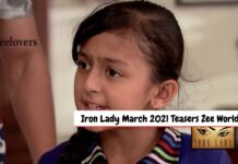 Iron Lady Teasers February 2021 On Zee world