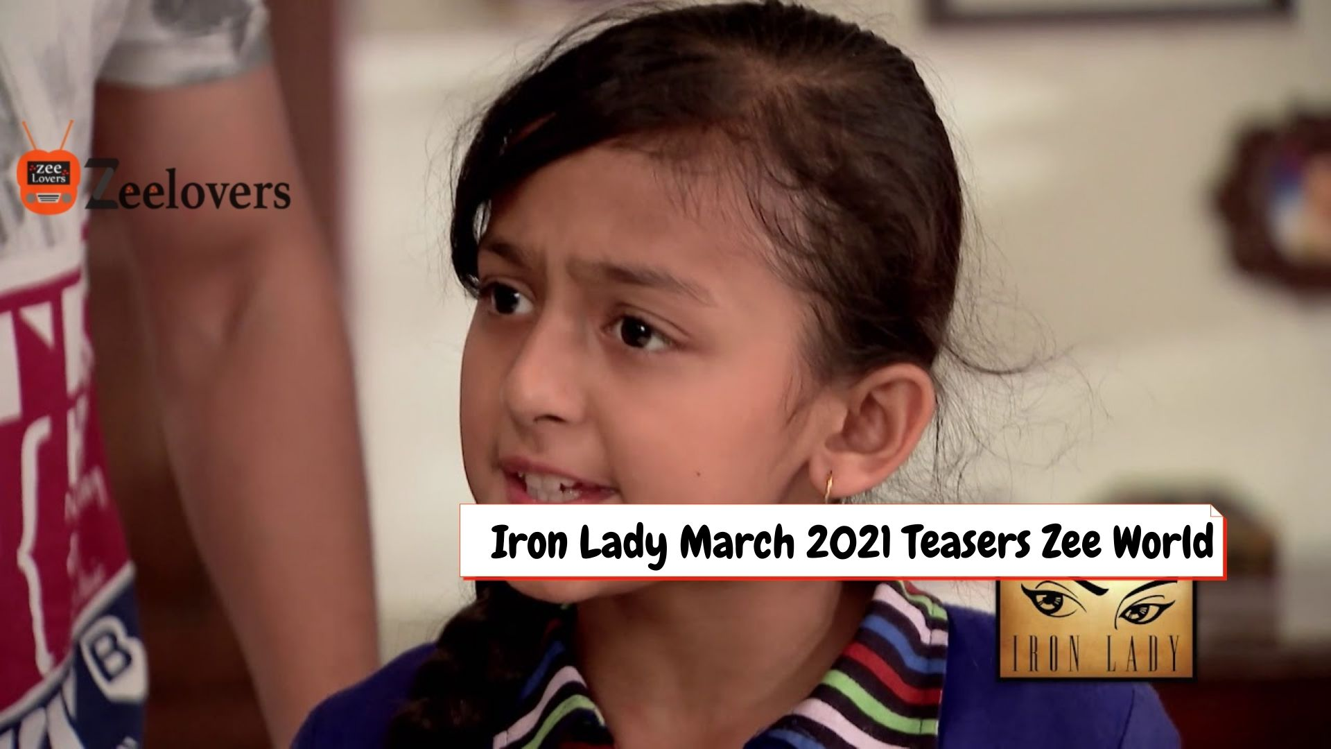 Iron Lady Teasers March 2021 On Zee world