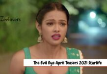 The Evil Eye April Teasers 2021 Starlife