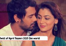 Twist Of Fate April Teasers 2021 Zee world