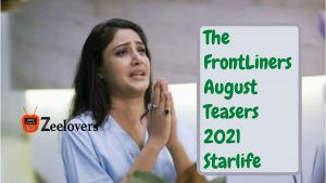 The FrontLiners August Teasers 2021 Starlife