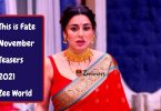 This is Fate november Teasers 2021 Zee World