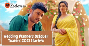 Wedding Planners October Teasers 2021 Starlife